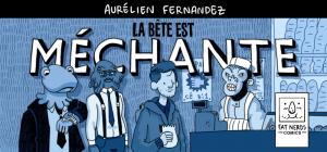 Bannière_la_bête_est_méchante_aurélien_fernandez_BD_b