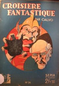 Une couverture en couleurs où Calvo montre son goût pour le grotesque