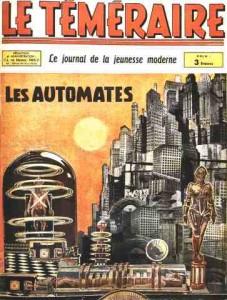 """Un exemple des couvertures """"scientistes"""" du Téméraire, ici avec une citation directe du film Metropolis de Fritz Lang"""